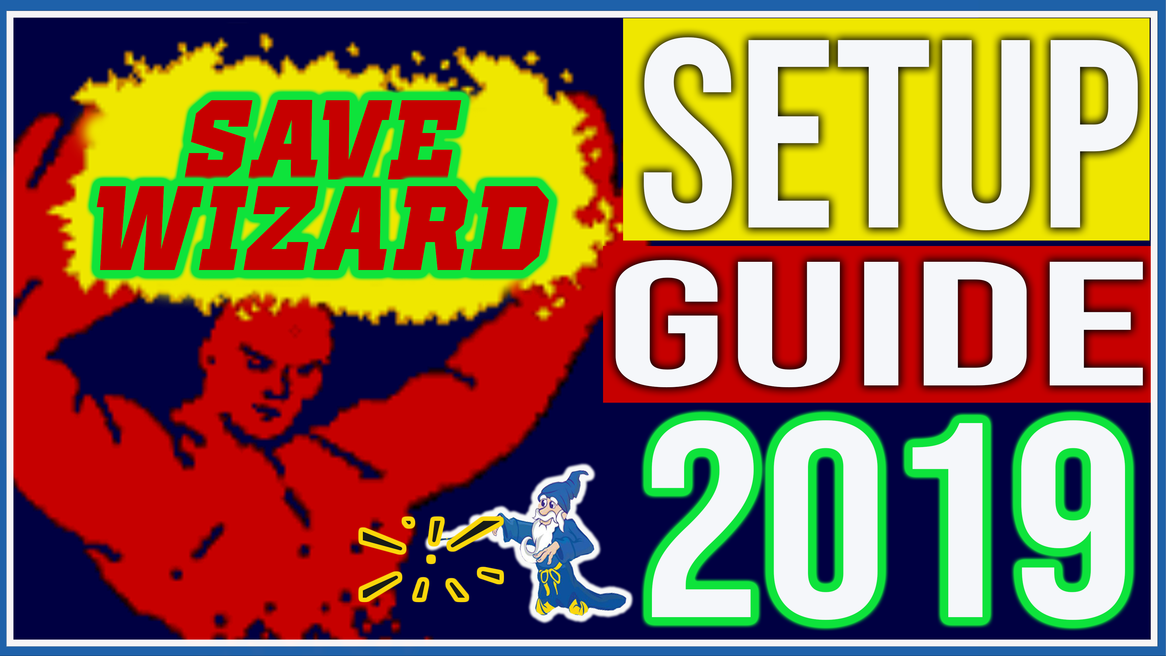 Save Wizard Installation Guide 2019