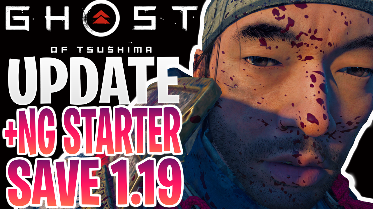 Ghost of Tsushima Update 1.19 +Starter Save (Everything Unlocked)